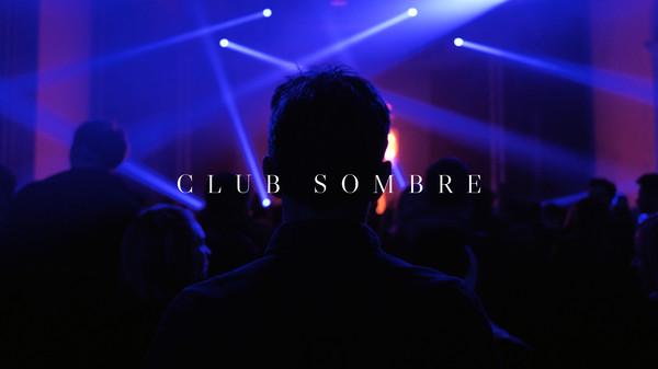 Club Sombre | Festival Electrochic #4